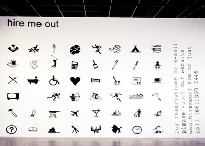 Hire Me Out - CALARTS, Los Angeles, 1999-2000